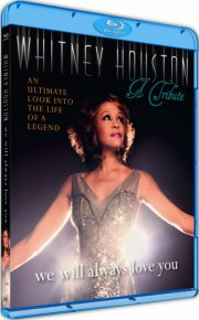 whitney houston a tribute - we will always love you - Blu-Ray