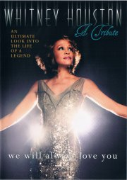 whitney houston a tribute - we will always love you - DVD