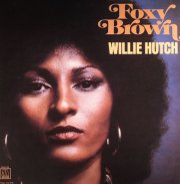 willie hutch - foxy brown - Vinyl / LP