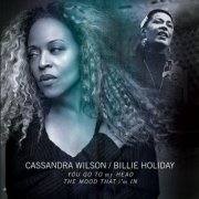 cassandra wilson & billie holiday - you go to my head & the mood that i'm in - Vinyl / LP