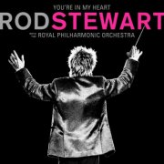 rod stewart - you're in my heart - with the royal philharmonic - cd